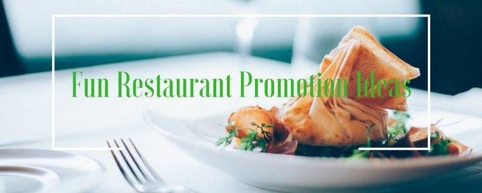 Fun Restaurant Promotion Ideas